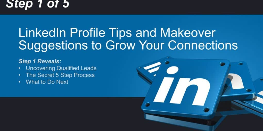 LinkedIn Profile Tips and Makeover Suggestions